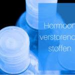 Hormoon verstorende stoffen